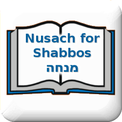 Nusach for Shabbos Mincha